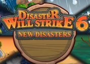 Disaster Will Strike 6: New Disasters Walkthrough and Review