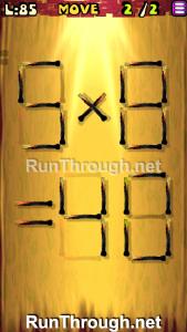 Matches Puzzle Episode 2 Level 85 Walkthrough